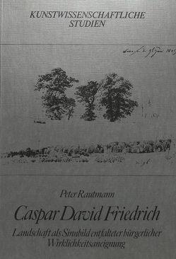 Caspar David Friedrich von Rautmann,  Peter