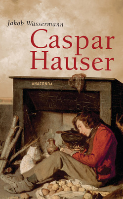 Caspar Hauser von Wassermann,  Jakob