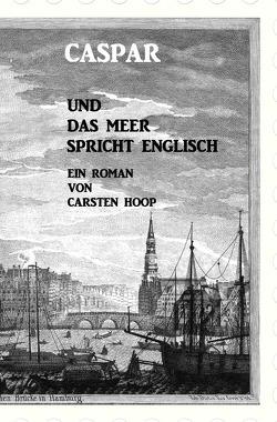 Caspar rund das Meer spricht Englisch von Hoop,  Carsten