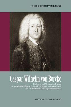 Caspar Wilhelm von Borcke von von Borcke,  Wulf-Dietrich