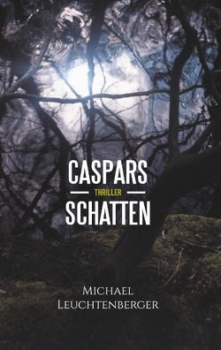 Caspars Schatten von Leuchtenberger,  Michael