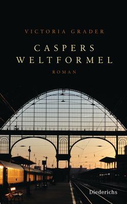 Caspers Weltformel von Grader,  Victoria