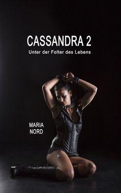 Cassandra 2 von Nord,  Stanja Maria