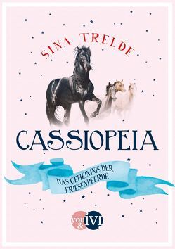Cassiopeia 2 von Trelde,  Sina