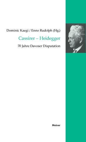Cassirer – Heidegger von Kaegi,  Dominic, Rudolph,  Enno