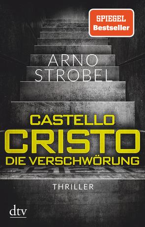 Castello Cristo Die Verschwörung von Strobel,  Arno