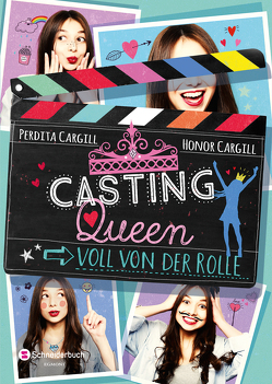 Casting-Queen, Band 01 von Cargill,  Honor, Cargill,  Perdita, Görnig,  Antje, Schoeffmann-Davidov,  Eva