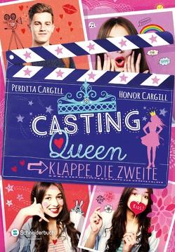 Casting-Queen, Band 02 von Cargill,  Honor, Cargill,  Perdita, Görnig,  Antje, Schoeffmann-Davidov,  Eva