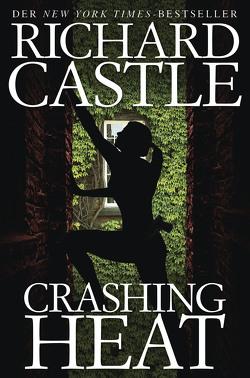Castle 9: Crashing Heat – Drückende Hitze von Castle,  Richard