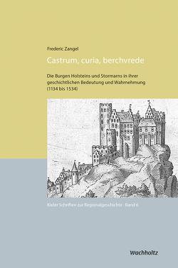 Castrum, curia, berchvrede von Auge,  Oliver, Zangel,  Frederic