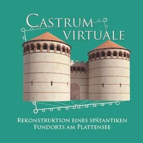 Castrum Virtuale von Heinrich-Tamaska,  Orsolya, Prien,  Roland
