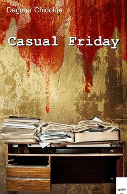 Casual Friday von Chidolue,  Dagmar