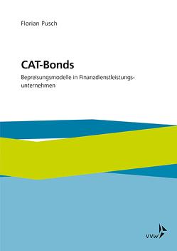CAT-Bonds von Pusch,  Florian