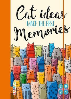 Cat ideas make the best memories 2021: Buch- und Terminkalender von Diverse, Landschulz,  Dorthe
