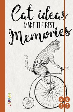 Cat ideas make the best memories 2022: Buch- und Terminkalender von Diverse