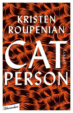Cat Person von Beljan,  Nella, Roupenian,  Kristen, Schilbach,  Friederike