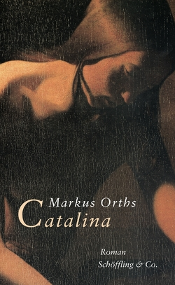 Catalina von Orths,  Markus