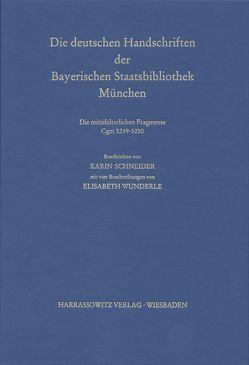 Catalogus codicum manu scriptorum Bibliothecae Monacensis. (Handschriftenkatalog… / Die deutschen Pergament-Handschriften von Schneider,  Karin, Wunderle,  Elisabeth