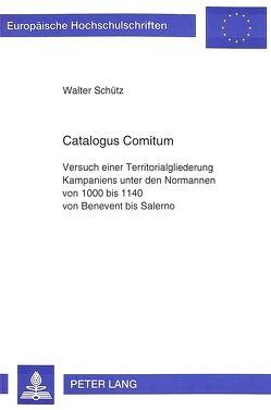 Catalogus Comitum von Schütz,  Walter