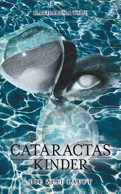 Cataractas Kinder von Pilz,  Katharina