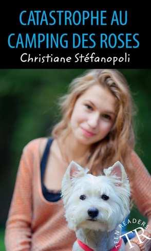 Catastrophe au Camping des Roses von Stéfanopoli,  Christiane