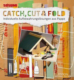 Catch, Cut & Fold von Sosumi