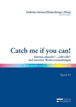 Catch me if you can! von Enthofer-Stoisser,  Ruth, Habersberger,  Jasmin