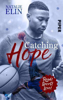 Catching Hope – Leighton und Kaleb von Elin,  Natalie