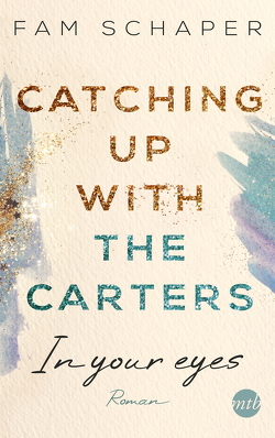 Catching up with the Carters – In your eyes von Schaper,  Fam