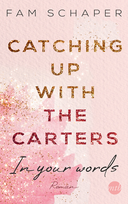 Catching up with the Carters – In your words von Schaper,  Fam