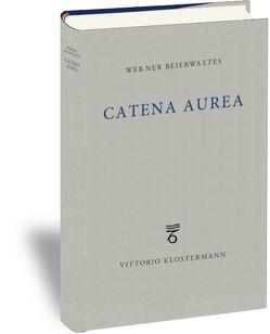 Catena Aurea von Beierwaltes,  Werner