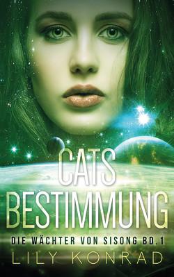Cats Bestimmung von Konrad,  Lily