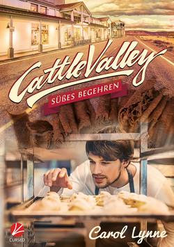 Cattle Valley: Süßes Begehren von Greyfould,  Jilan, Lynne,  Carol