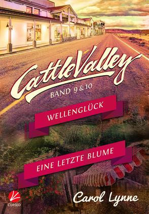 Cattle Valley: Wellenglück + Eine letzte Blume (Band 9+10) von Greyfould,  Jilan, Lynne,  Carol