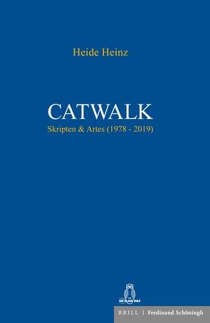 Catwalk von Heinz,  Heide