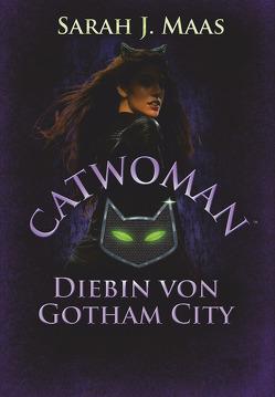 Catwoman –Diebin von Gotham City von Link,  Michaela, Maas,  Sarah J.