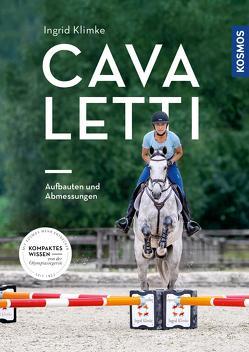 Cavaletti – Aufbauten und Abmessungen von Klimke,  Ingrid