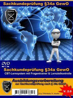 Sachkundeprüfung §34a GewO Bewachungsgewerbe mit Fragenkatalog (IHK) von Mueller,  Thomas