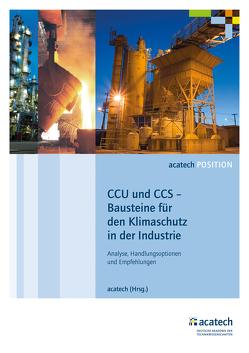 CCU und CCS – Bausteine für den Klimaschutz in der Industrie von acatech,  .