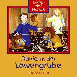 CD Daniel in der Löwengrube (mit Playback) von Childrens Corner KinderChor, Eisner,  Tobias, Schmidt,  Friedemann, Wiedersprecher,  Mark