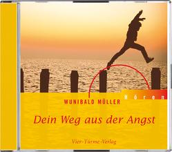 CD: Dein Weg aus der Angst von Müller,  Wunibald, Plitzner,  Marco