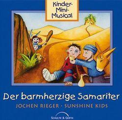CD Der barmherzige Samariter (mit Playback) von Cramer,  Konny, Rieger,  Jochen, Sunshine Kids