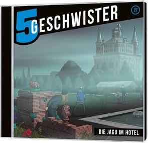 CD Die Jagd im Hotel – 5 Geschwister (27) von Schier,  Tobias, Schuffenhauer,  Tobias