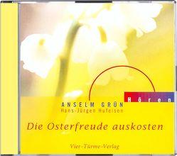 CD: Die Osterfreude auskosten von Grün,  Anselm, Hufeisen,  Hans-Jürgen