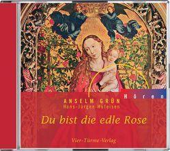 CD: Du bist die edle Rose von Grün,  Anselm, Hufeisen,  Hans-Jürgen