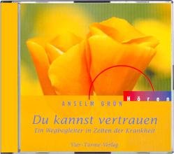 CD: Du kannst vertrauen von Grün,  Anselm, Hennerfeind,  Barbara, Weisenberger,  Erik