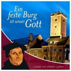 CD Ein feste Burg ist unser Gott von ERF Studiochor, Finkbeiner,  Hannelore, Isenhardt,  Wolfgang, Pommerien,  Wilhelm, Schnitter,  Gerhard