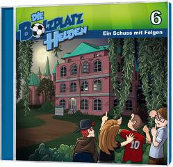 CD Ein Schuss mit Folgen – Die Bolzplatzhelden (6) von Gypser,  Florian, Gypser,  Joanna, Mörken,  Christian