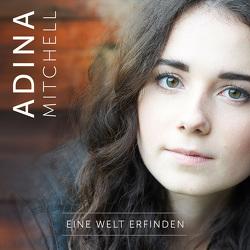 CD Eine Welt erfinden von Mitchell,  Adina, Sitzmann,  Florian