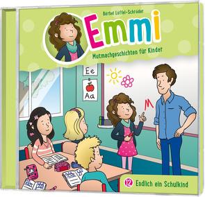 CD Endlich ein Schulkind – Emmi (12) von Löffel-Schröder,  Bärbel, Schier,  Tobias, Schuffenhauer,  Tobias